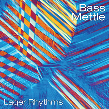 Lager Rhythms, Bass Mettle CD cover