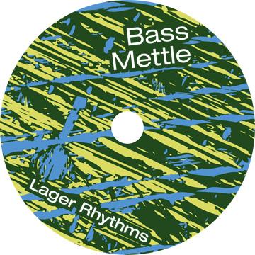 Lager Rhythms, Bass Mettle CD